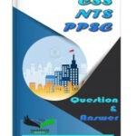CSS NTS PPSC Question-and Answer