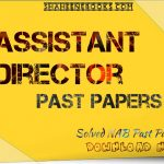 free download /assistant-director-nab-past-papers/