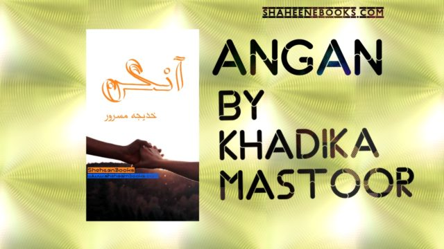Aangan Novel By Khadija Mastoor
