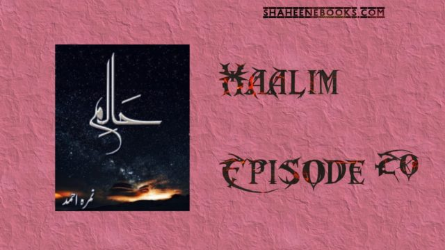 Haalim Episode 20