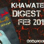 Khawateen Digest February 2019 - 2019 خواتين ڈائجیسٹ فروری