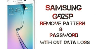 Samsung G925P Remove Pattern And Pin Password Without Data Loss
