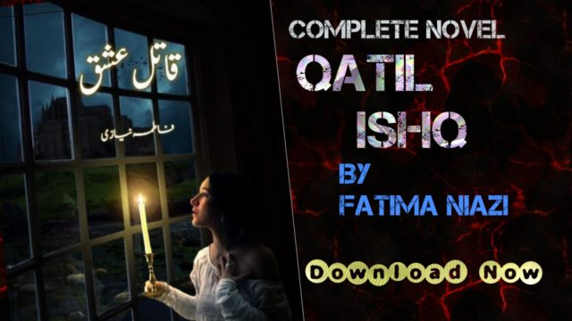 Qatil-Ishq-complete-novel-by-fatima-niazi