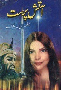 Aatish Parast Novel By Aslam Rahi MA
