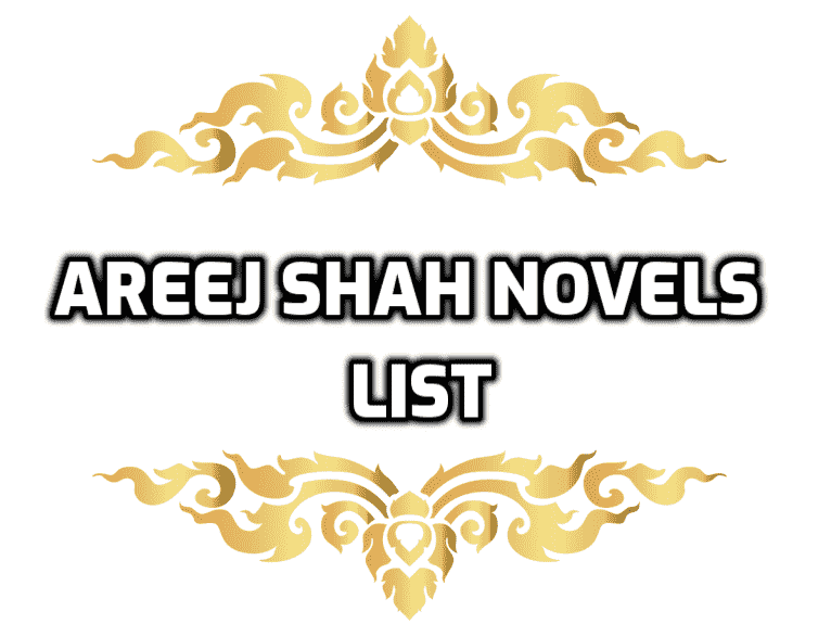 areej-shah-novels-list