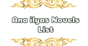ana-ilyas-novel