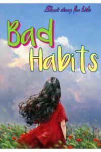 Bad-Habits-moral-short-stories-for-kids-min