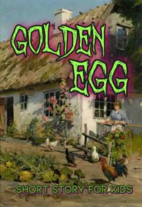 Golden-Egg-short-stories-for-kids