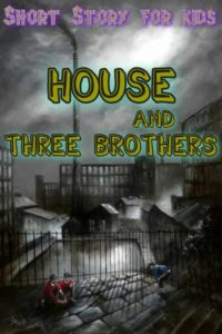 House-and-the-thre-brothers-story-for-kids-min