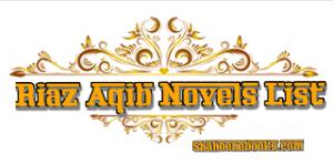 Riaz Aqib Novels List