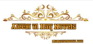 Aleem ul Haq Novels