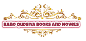 Bano Qudsiya Books and Novels List