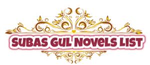 Subas Gul Novels List