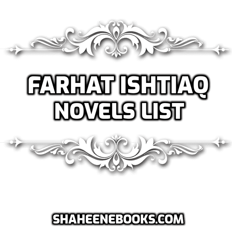 Farhat Ishtiaq Novels List