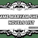 Umme Maryam sheikh Novels list