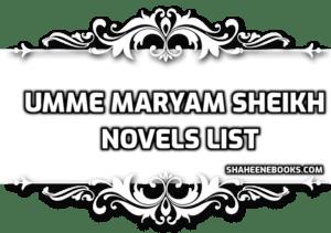 umme-maryam-sheikh-novels-list-min