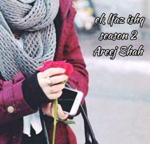 Aik Lafz Ishq by Areej Shah Season 2
