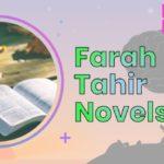 50+ Farah Tahir Novels List | Best Romantic Novels By Farah Tahir