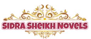 Sidra Sheikh Novels