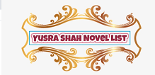 Yusra Shah Novel List | Best Urdu Novels
