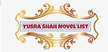 Yusra Shah Novel List   Best Urdu Novels