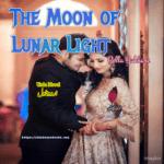 The Moon Of Lunar Light Novel by Belaa Bukhari  | Best Urdu Novels