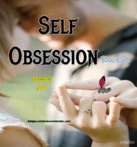 Self Obsession Novel by Tania Tahir