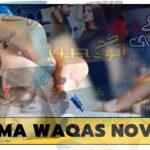 Huma Waqas Novels | Romantic Novels By Huma Waqas