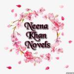 Neena Khan Novels | Neena Khan Novels List | Best Urdu Novels