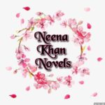 Neena Khan Novels | Neena Khan Novels List | Best Urdu Novels