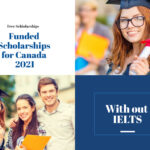 Funded Scholarships for Canada 2021 | Free Canada Scholarships