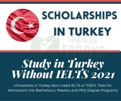 Study in Turkey Without IELTS 2021